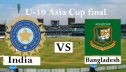 U-19 Asia Cup final: Bangladesh vs India Saturday